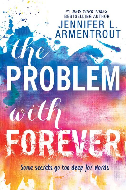 Problem with Forever by Jennifer Armentrout on BookDragon via lJ