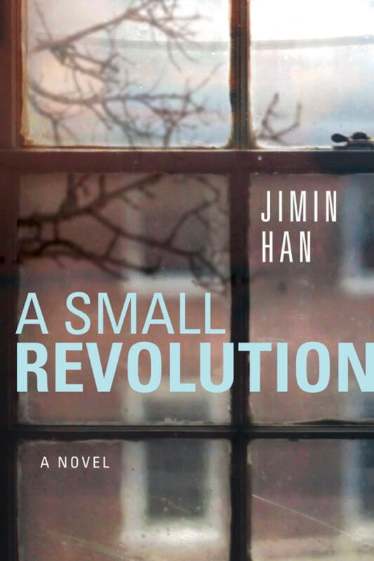 Small Revolution by Jimin Han on BookDragon via Booklist