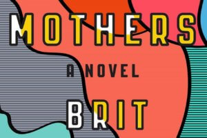 The Mothers by Brit Bennet [in Library Journal]