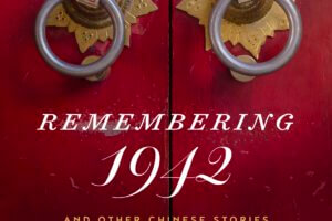 Remembering 1942 and Other Chinese Stories by Liu Zhenyun, translated by Howard Goldblatt and Sylvia Li-chun Lin [in Booklist]