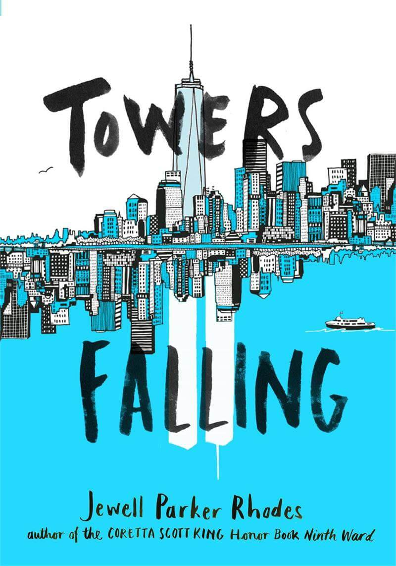 towers-falling-by-jewell-parker-rhodes-on-bookdragon-via-slj