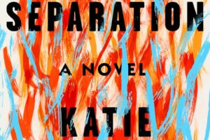 A Separation by Katie Kitamura [in Library Journal]