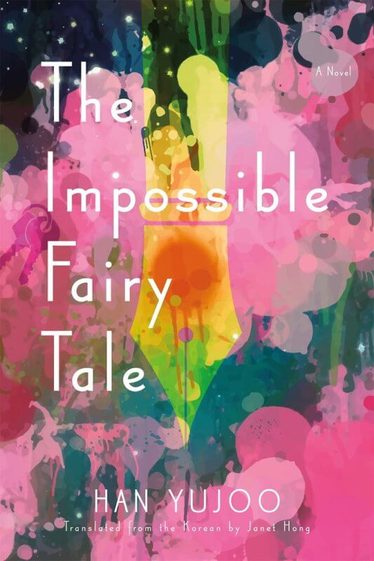Impossible Fairy Tale by Han Yujoo on BookDragon