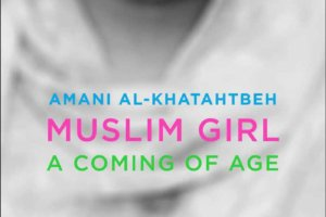 Muslim Girl: A Coming of Age by Amani Al-Khatahtbeh [in Library Journal]