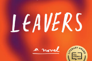 The Leavers by Lisa Ko [in Christian Science Monitor]