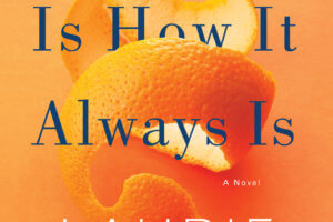 This Is How It Always Is by Laurie Frankel [in Library Journal]