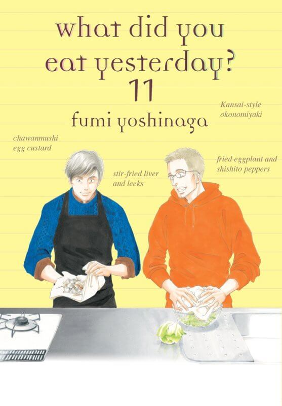 What Did You Eat Yesterday 11 by Fumi Yoshinaga