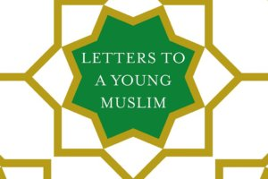 Letters to a Young Muslim by Omar Saif Ghobash [in Library Journal]