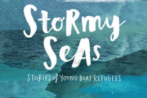Stormy Seas: Stories of Young Boat Refugees by Mary Beth Leatherdale, illustrated and designed by Eleanor Shakespeare