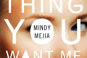 Everything You Want Me to Be by Mindy Mejia [in Library Journal]