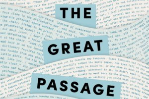 The Great Passage by Shion Miura, translated by Juliet Winters Carpenter [in Booklist]