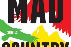 Mad Country: Stories by Samrat Upadhyay [in Library Journal]