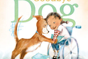 Hello Goodbye Dog by Maria Gianferrari, illustrated by Patrice Barton [in Shelf Awareness]