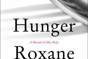 Hunger: A Memoir of (My) Body by Roxane Gay [in Library Journal]