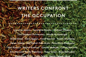 Kingdom of Olives and Ash: Writers Confront the Occupation edited by by Michael Chabon and Ayelet Waldman [in Library Journal]