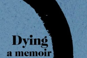 Beyond Books: Memoirs That Reckon with Death [in The Booklist Reader]
