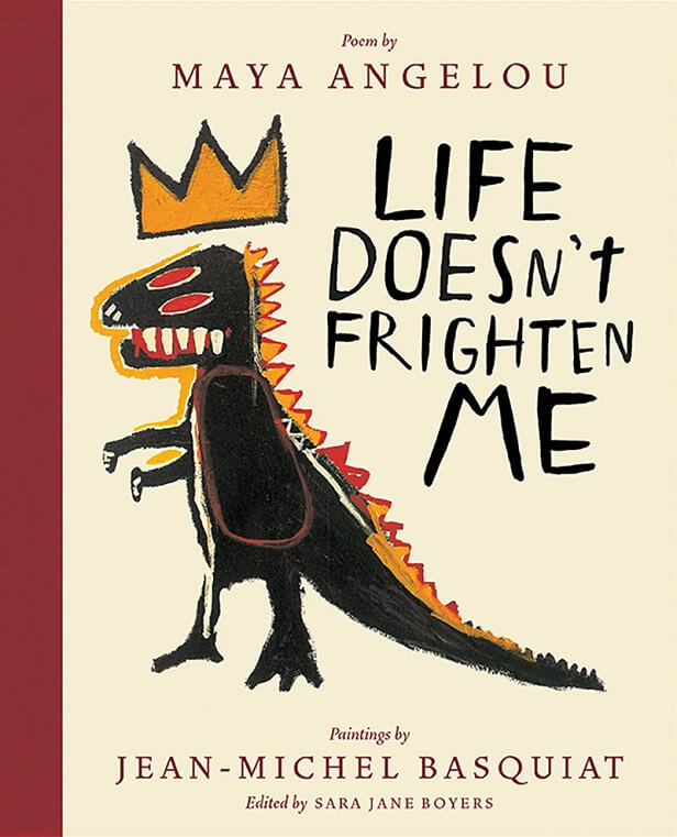 life doesnt frighten me Life doesn't frighten me at all maya angelou's brave, defiant poem celebrates the  courage within each of us, young and old from the scary thought of panthers.