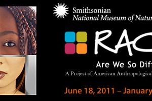 RACE: Are We So Different? Exhibition at NMNH