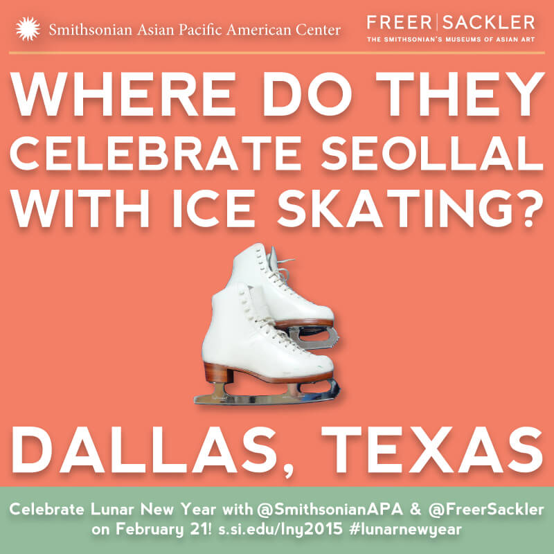 Where do they celebrate Seollal with ice skating? Dallas, Texas. Celebrate Lunar New Year with @SmithsonianAPA & @FreerSackler on February 21!