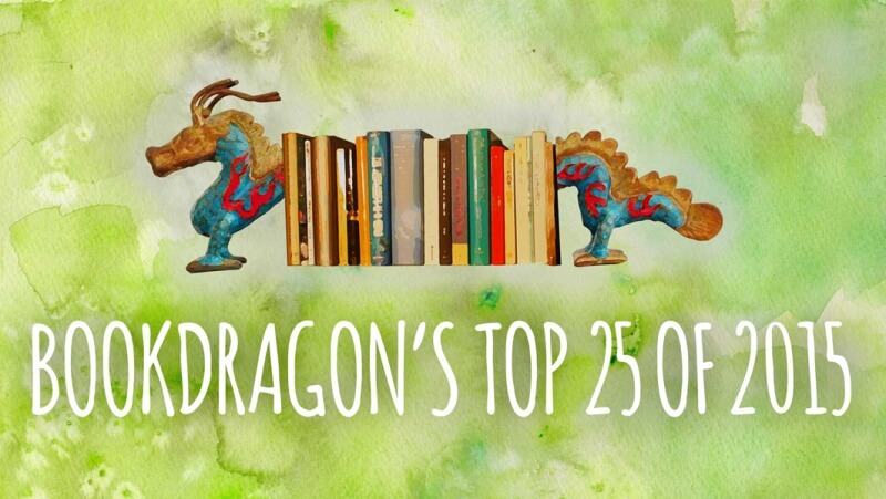 BookDragon's Top 25 of 2015