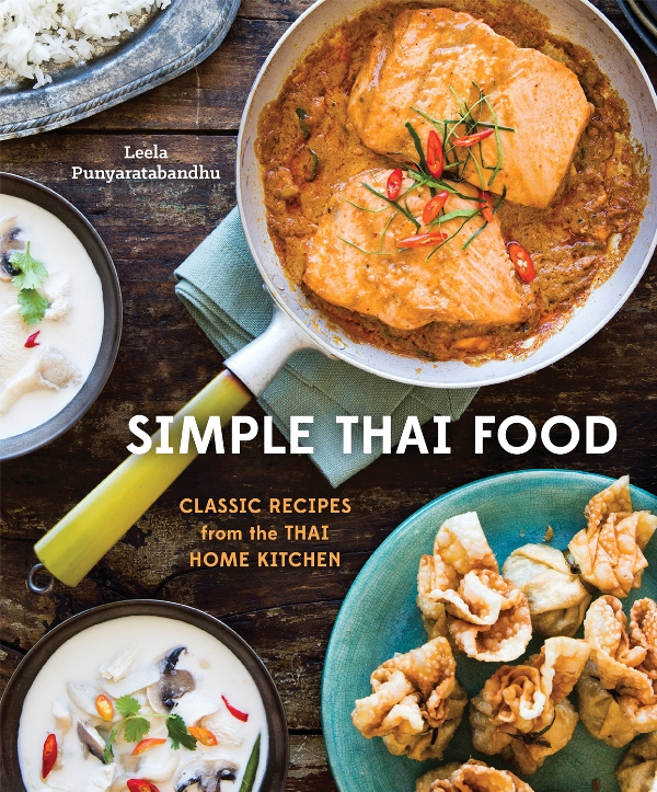 A chat with leela punyaratabandhu of shesimmers and simple thai simple thai food cookbook forumfinder Gallery