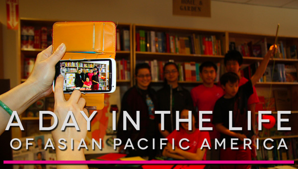 A Day in the Life of Asian Pacific America