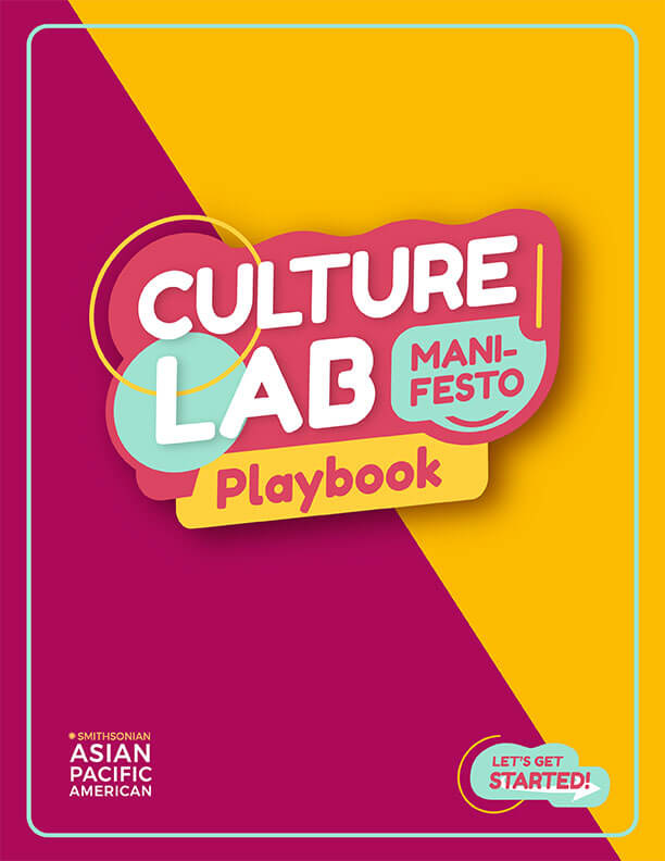 Cultural Activity Matters >> Culture Labs Smithsonian Asian Pacific American Center